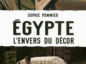 """""""Egypte, l'envers décor"""" Sophie Pommier"""