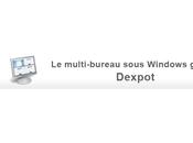 multi-bureau Windows grâce Dexpot