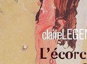 L'écorchée vive Claire Legendre