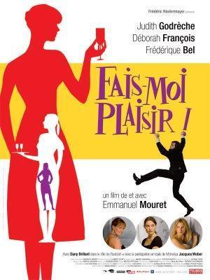 FAIS-MOI PLAISIR ! - D'Emmanuel Mouret