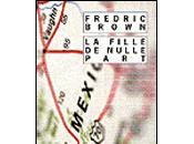 Fille nulle part Fredric Brown
