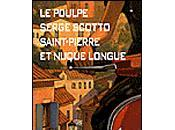Poulpe. Saint-Pierre nuque longue Serge Scotto