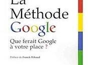 [Livre] Méthode Google ferait votre place
