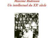 """Maxime Rodinson intellectuel XXème Siècle"" Sébastien Boussois"