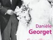 Goodbye Mister President Danièle Georget