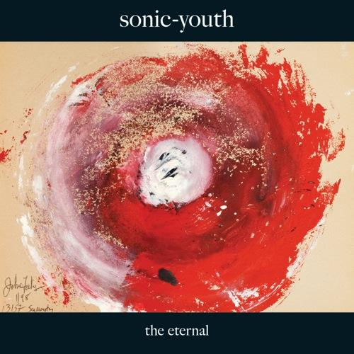 SONIC YOUTH ::: The Eternal