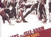 """Villiers l'Isle-Adam, comte révolutionnaire """"Tableau Paris sous Commune"""" réédité (Sao Maï, éditeur)"""
