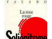 roue rouge carnet travail Soljenitsyne inédit publié