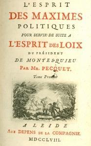 Pecquet - L'Esprit des maximes politiques (1758)