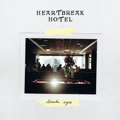 Heartbreak Hotel - Snake Eyes