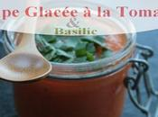 Soupe Glacée frappée légère avec Tomates goûteuses trés parfumées basilic jardin**