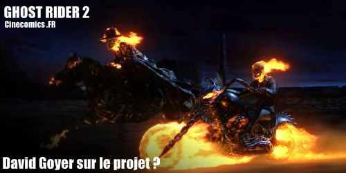 David Goyer sur Ghost Rider 2