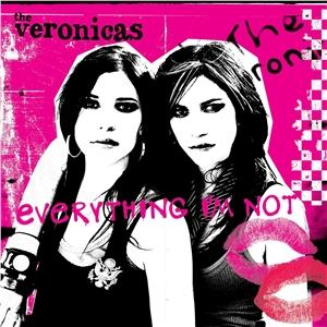 Veronicas Everything not,