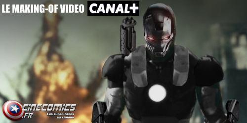 making-of video Iron-man 2 canal +