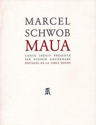 Marcel SCHWOB, Maua conte inédit