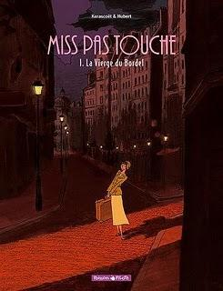 MISS PAS TOUCHE    [Tomes I & II]