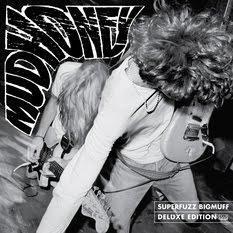 Mudhoney // Superfuzz Bigmuff (Deluxe edition)