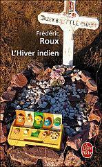 L'hiver indien – Frédéric Roux