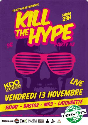 Gift of the week : Kill The Hype #2