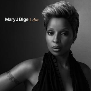 I Am • Nouveau single de Mary J. Blige