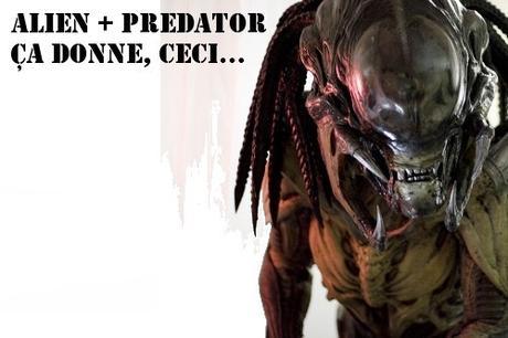 ALIEN + PREDATOR =... ???