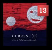 Current 93 - Aleph at Hallucinatory Mountain