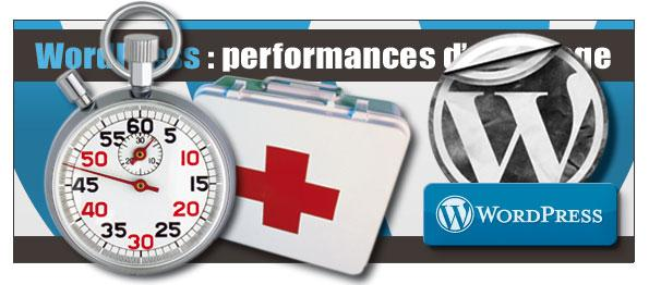 Wordpress : optimiser la vitesse d'affichage