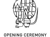 WHERE WILD THINGS Opening Ceremony