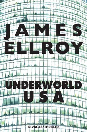 meilleurs_polars_2010_james_ellroy_underworld_usa