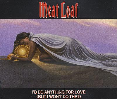 MEAT LOAF - Vidéo : I'd Do Anything For Love (But I Won't Do That)