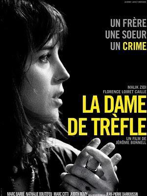 La Dame de trèfle - De Jérôme Bonnell