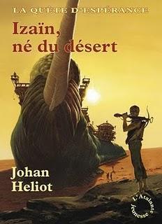 La Quête d'Espérance, 1. Izaïn, fils du désert / Johan Heliot