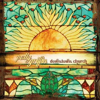 Downtown church, le nouvel album de Patty Griffin.
