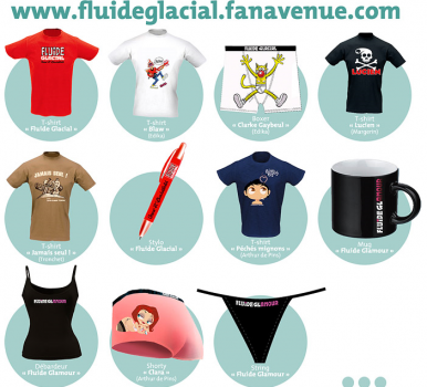 String, shorty, tee-shirts... Rendez-vous sur la boutique Fluide Glacial