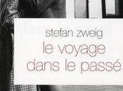Voyage dans passé, Stefan Zweig