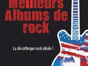 Meilleurs Albums rock Nicolas Dupuy Editions First