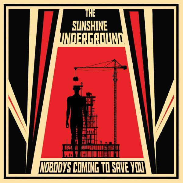 The Sunshine Underground – Nobody's Coming To Save You
