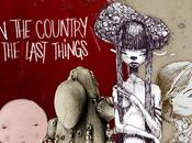 Country Last Things Exposition