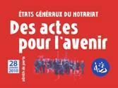 Retour sur les Etats généraux du notariat à Paris