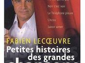 Petites histoires grandes chansons volume Fabien Lecoeuvre