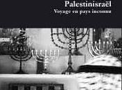Palestinisraël Voyage pays inconnu Sébastien Boussois