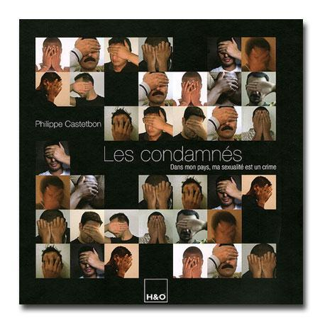 Les condamnés, un livre de Philippe Castelbon