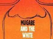 Mugabe l'africain blanc