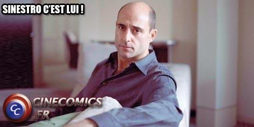 Sinestro c'est Mark Strong !