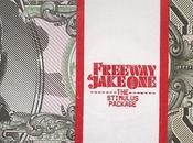 Freeway Jake 'The Stimulus Package'