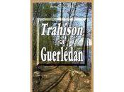 Trahison Guerlédan