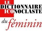 dictionnaire iconoclaste féminin