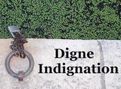 Digne indignation.