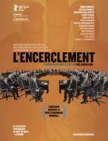 Chronique cinéma #4 L'encerclement de Richard Brouillette