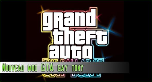 Nouveau MOD pour GTA IV: The Ballad of Gay Tony…